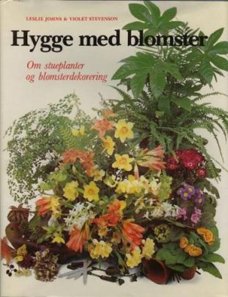 Hygge med blomster. Om stueplanter og blomsterdekorering