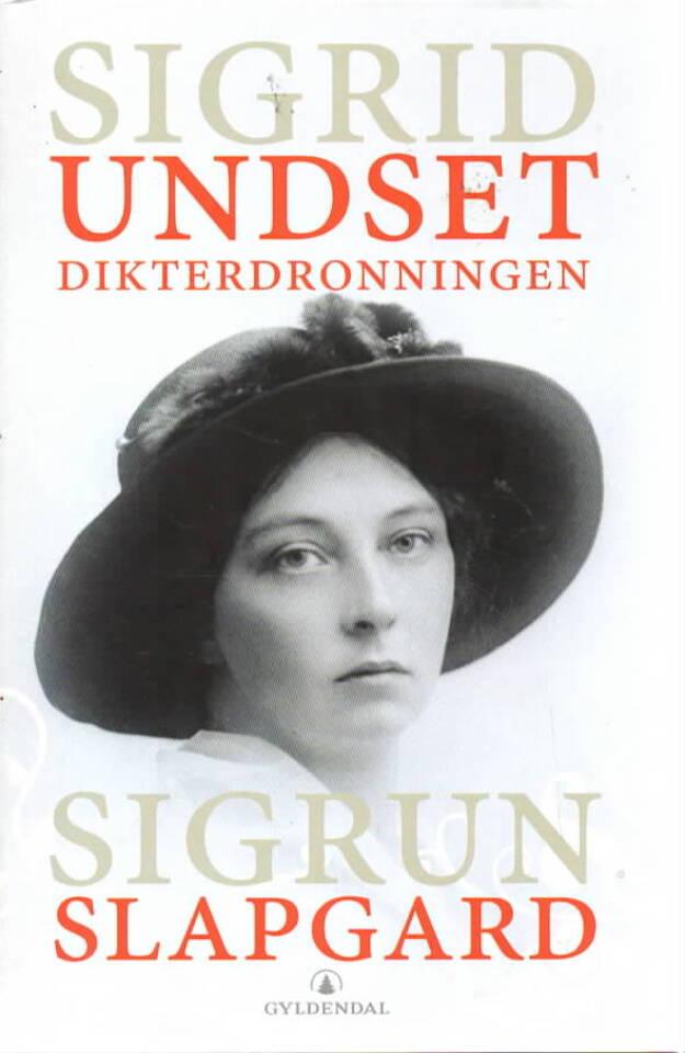 Sigrid Undset – Dikterdronningen