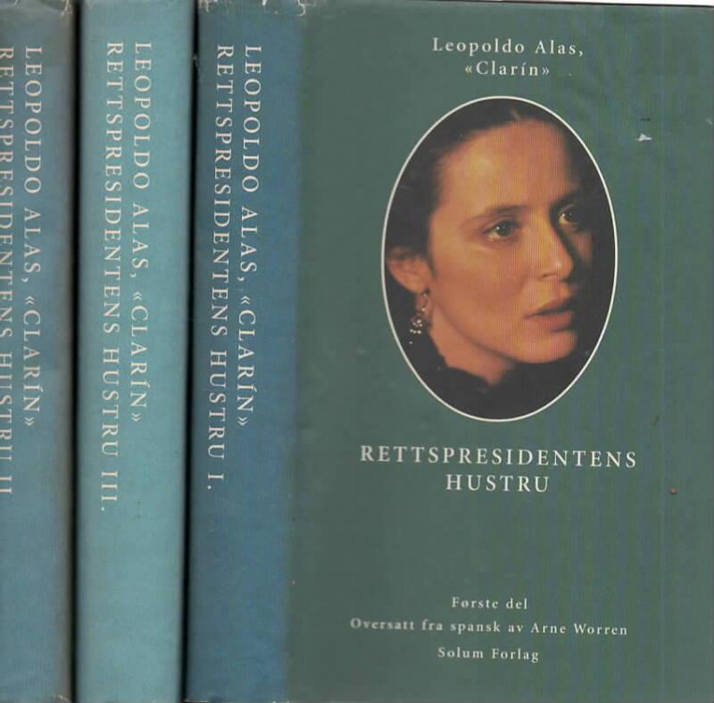 Rettspresidentens hustru – først, annen og tredje bind