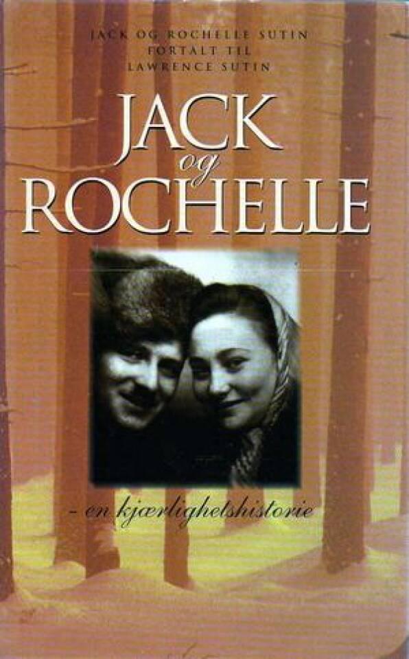 Jack og Rochelle - en kjærlighetshistorie