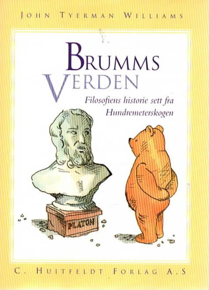 Brumms verden – Filosofiens historie sett fra Hundremeterskogen