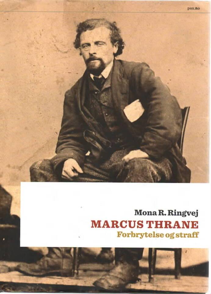 Marcus thrane – Forbrytelse og straff