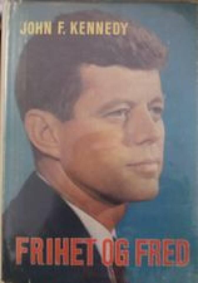 PRESIDENT JOHN F. KENNEDY FRIHET OG FRED
