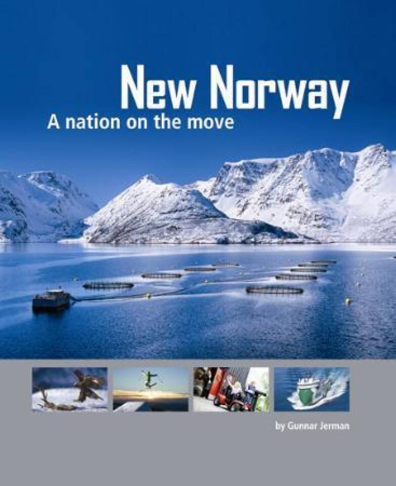 New Norway A nation on the move