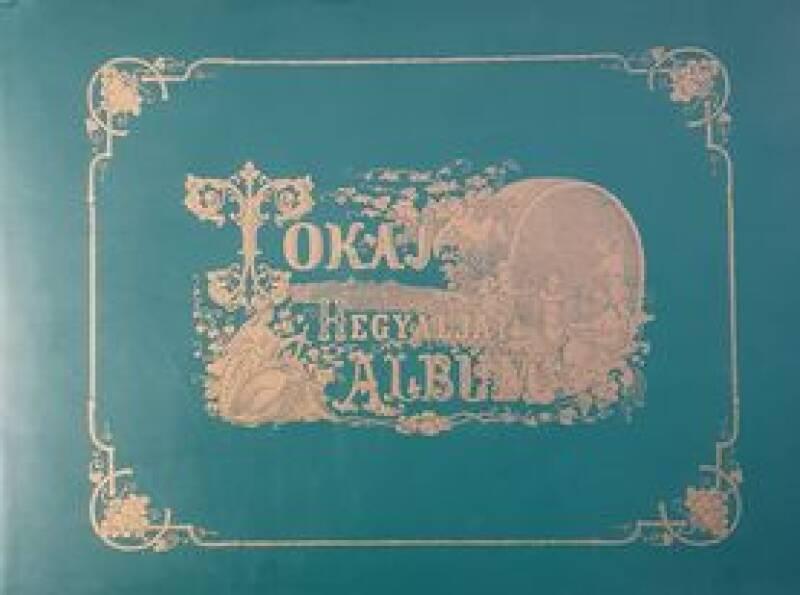 Album of the Tokay - Hegyalja