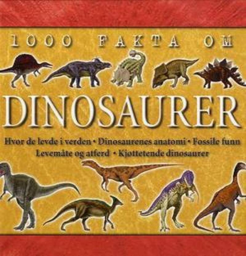 1000 fakta om dinosaurer