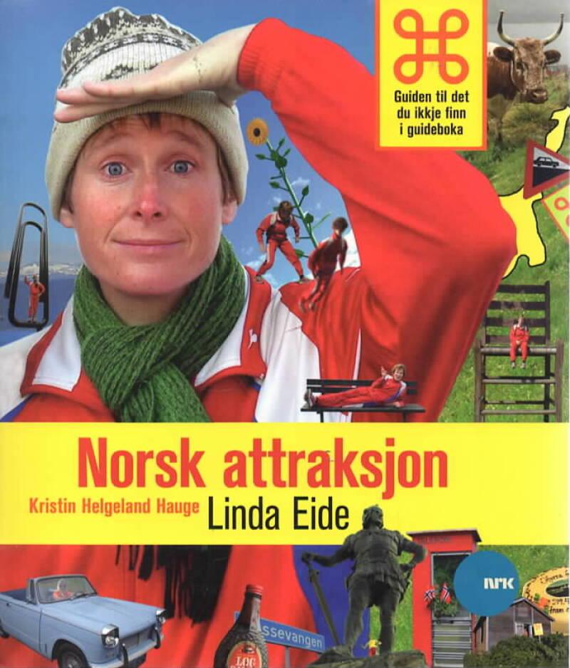 Norsk attraksjon – Guiden til det du ikkje finn i guideboka