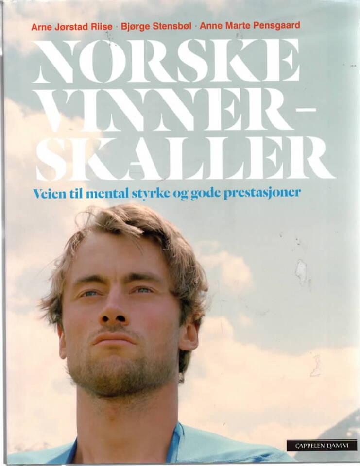 Norske vinnerskaller – Veien til mental styrke og gode prestasjoner