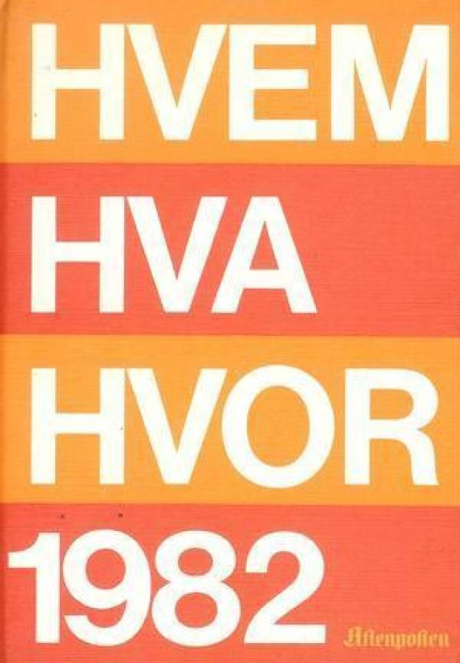 HVEM HVA HVOR 1982