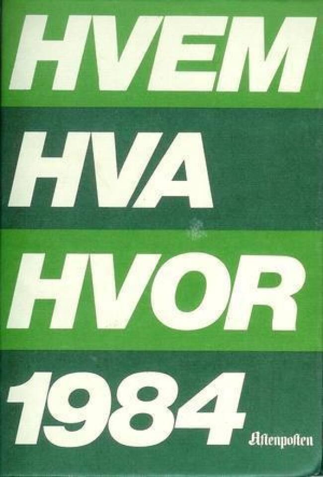 HVEM HVA HVOR 1984