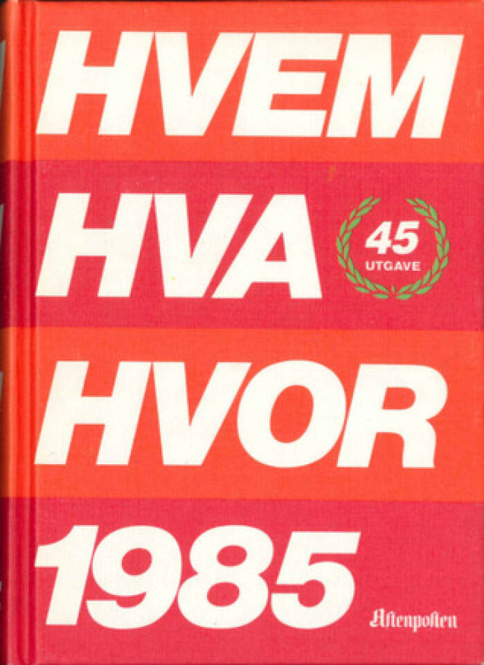 HVEM HVA HVOR 1985
