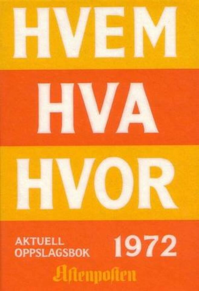 HVEM HVA HVOR 1972