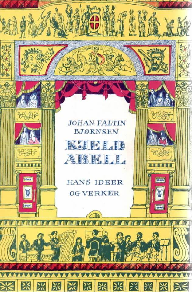 Kjeld Abell – hans ideer og verker