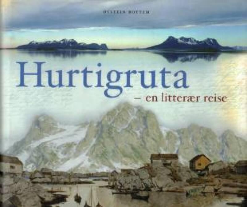 Hurtigruta - en litterær reise