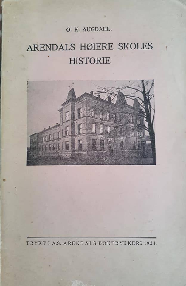 Arendals høiere skoles historie