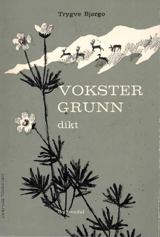 Vokster Grunn – dikt