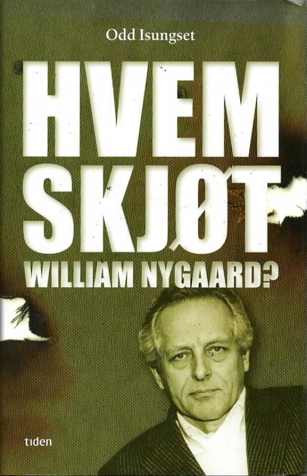 Hvem skøt William Nygaard?