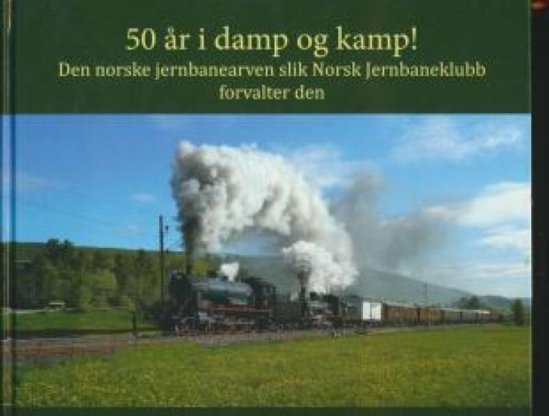 50 år i damp og kamp!