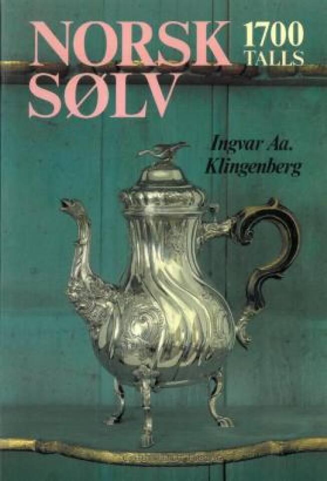 Norsk sølv. 1700 talls