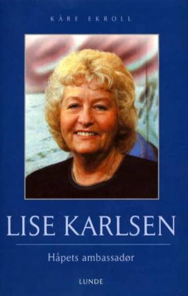 Lise Karlsen Håpets ambassadør