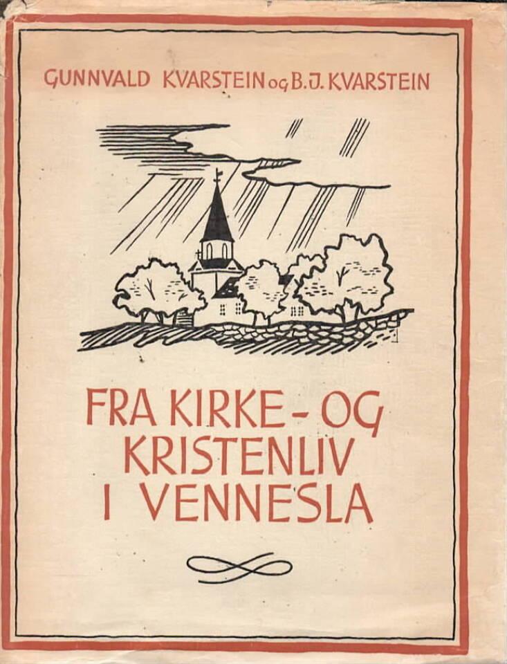Fra kirke- og kristenliv i Vennesla