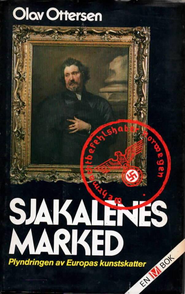 Sjakalenes marked – Plyndringen av Europas kunstskatter