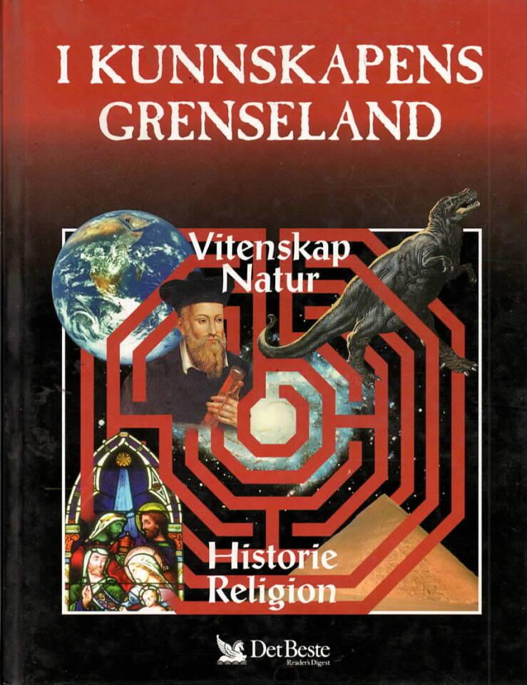I kunnskapens grenseland – Vitenskap, natur, historie, religion