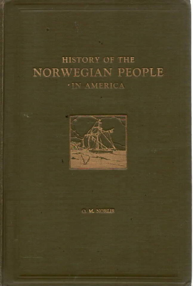 HIstory of the Norrwegian People in America