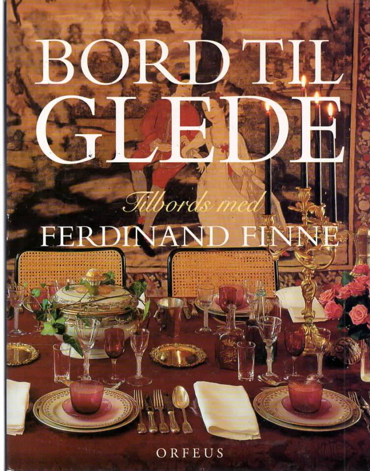 Bord til glede – -Tilbords med Ferdinand Finne