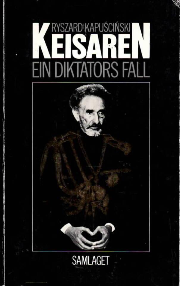 Keisaren – Ein diktators fall