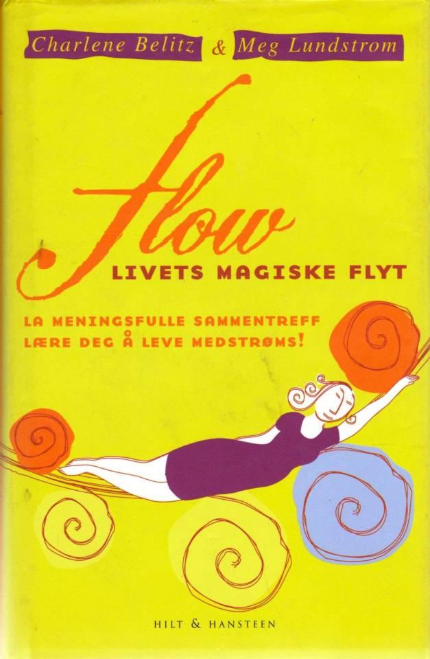 Flow. Livets magiske flyt