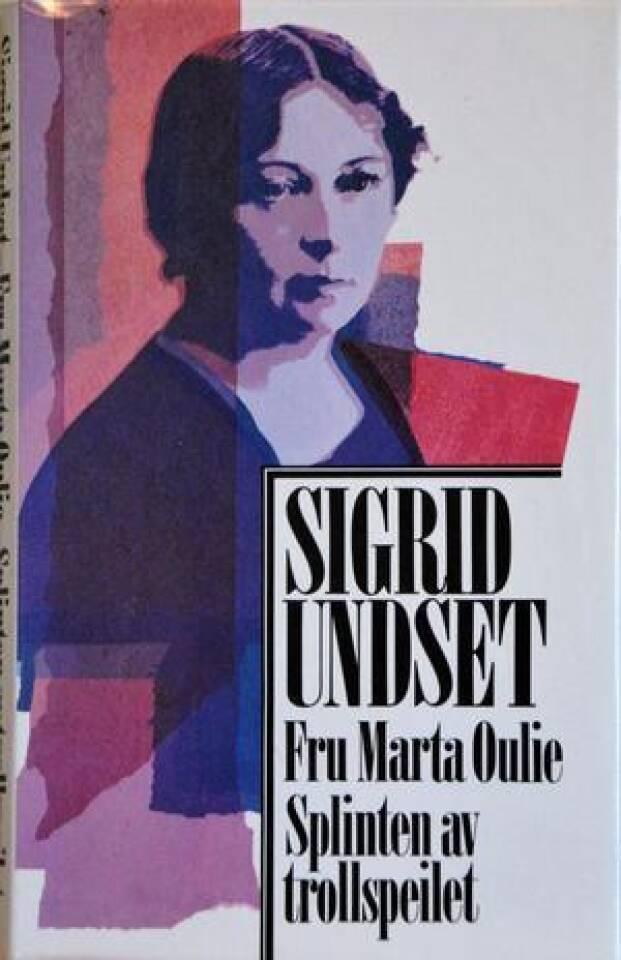 fru Marta Oulie og Splinten av trollspeilet