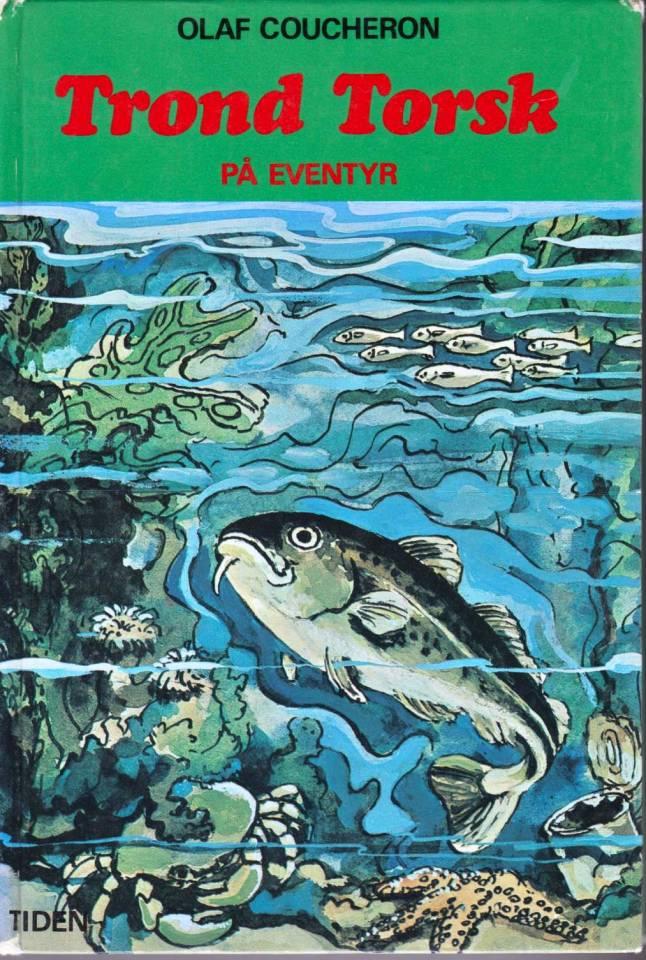 Trond torsk på eventyr