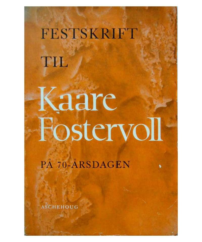 Festskrift til Kaare Fostervoll