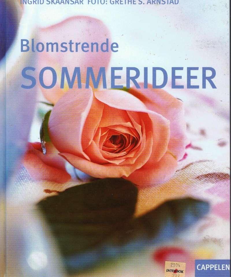BLOMSTRENDE SOMMERIDEER