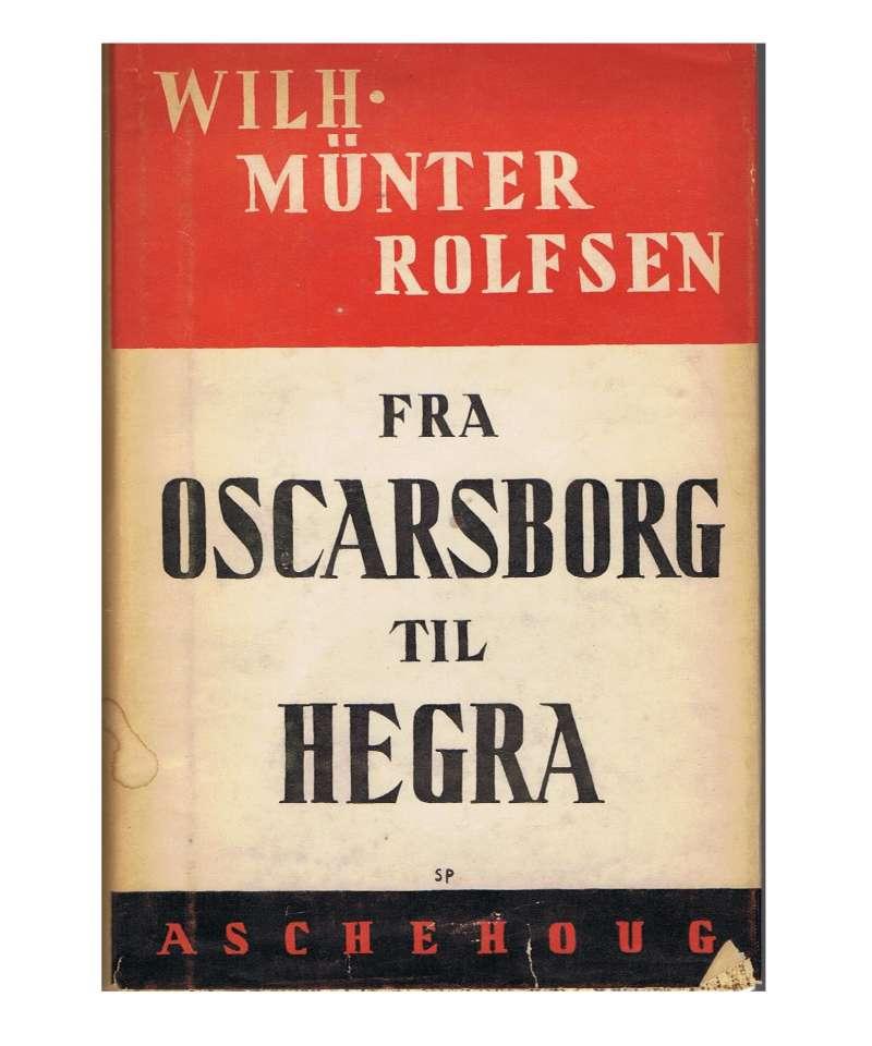 Fra Oscarsborg til Hegra