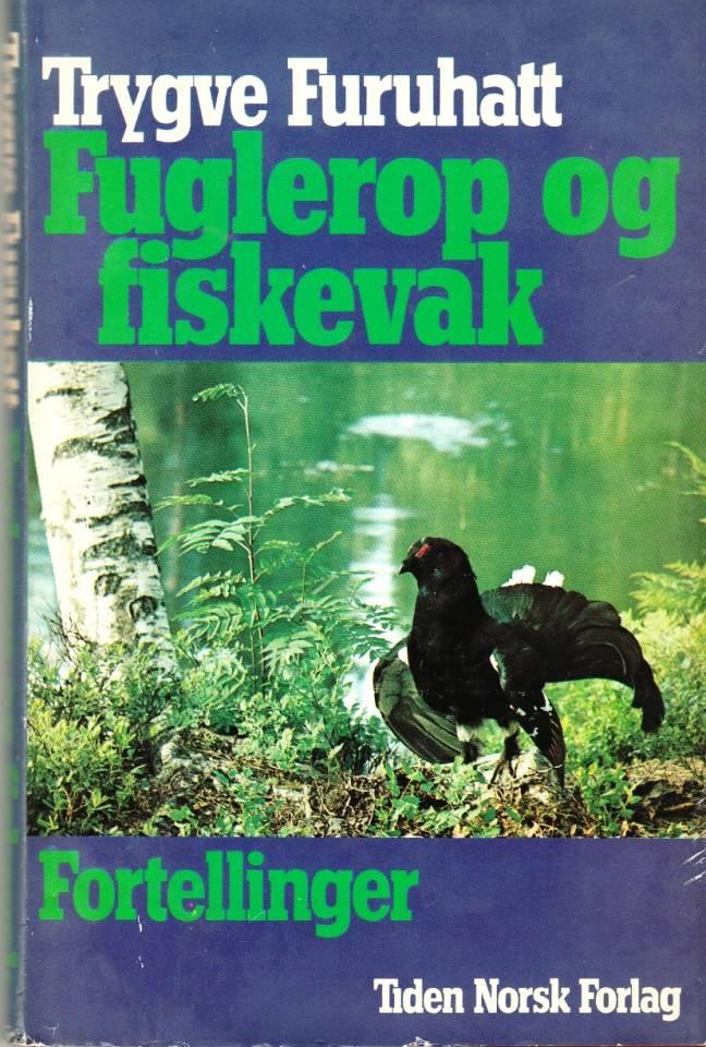 Fuglerop og fiskevak