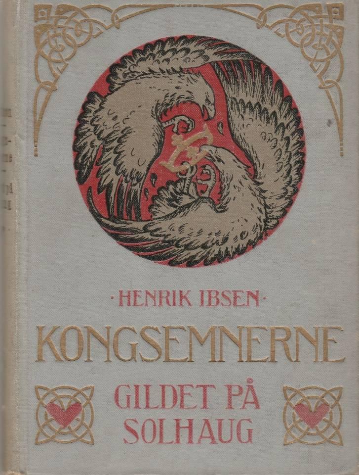 Kongsemnerne / Gildet på Solhaug
