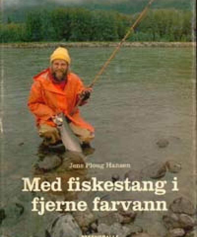 Med fiskestang i fjerne farvann