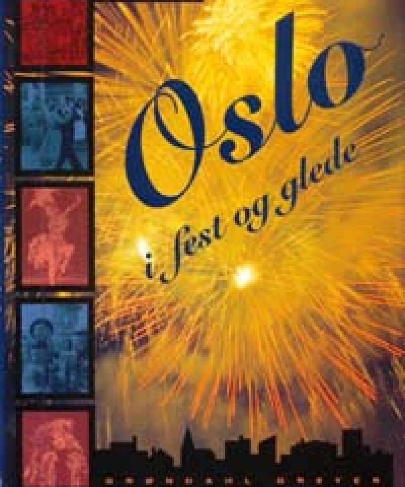 Oslo i fest og glede