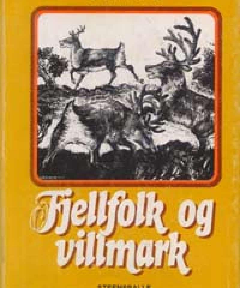 Fjellfolk og villmark