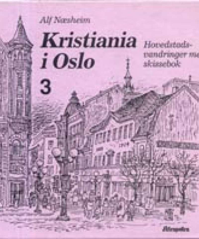 Kristiania i Oslo III