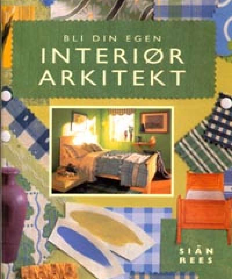 Bli din egen interiørarkitekt