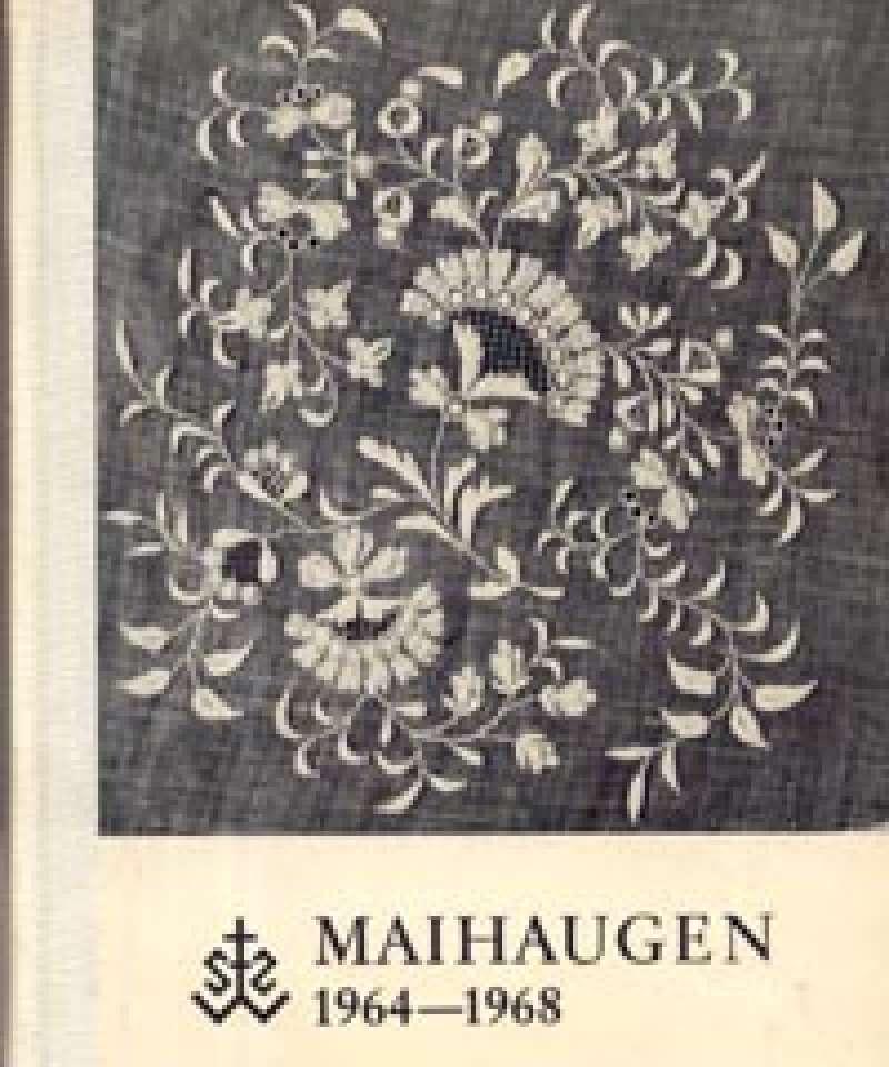 Maihaugen 1964-1968