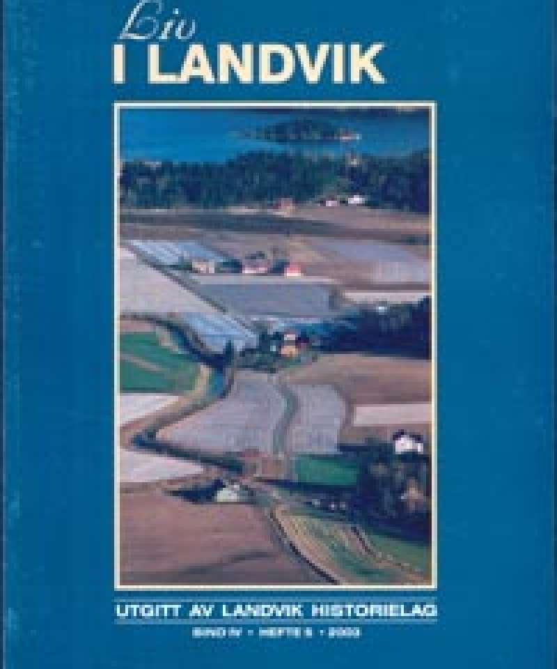 Liv i Landvik 2003
