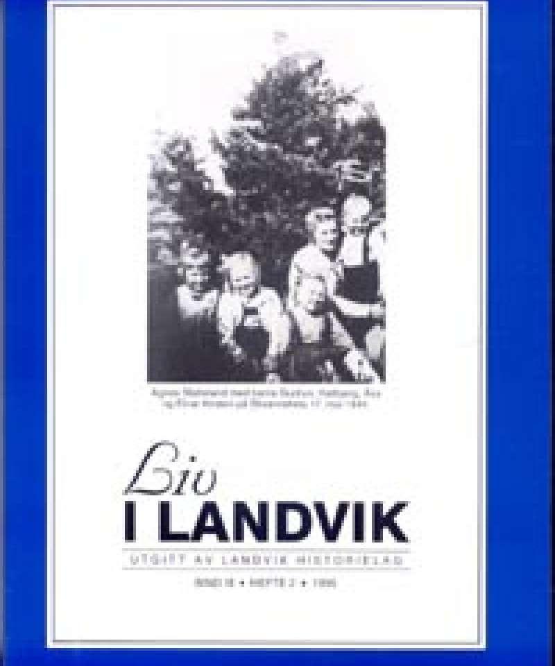 Liv i Landvik 1995
