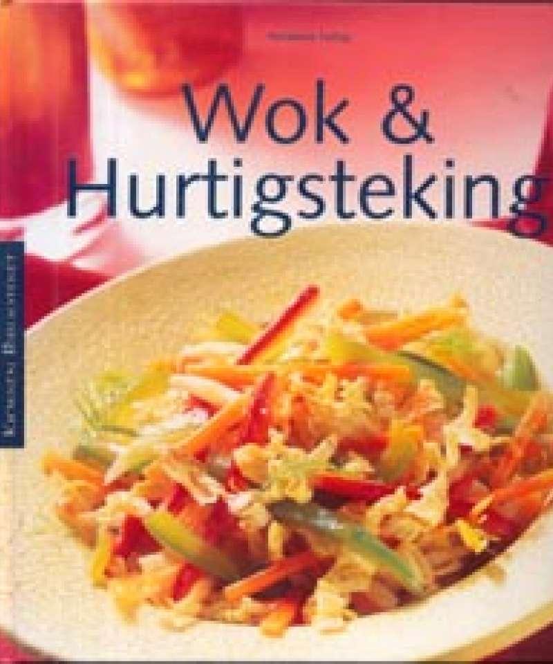 Wok & Hurtigsteking