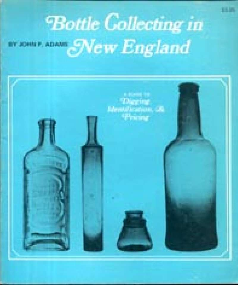 Bottle Collecting in New England