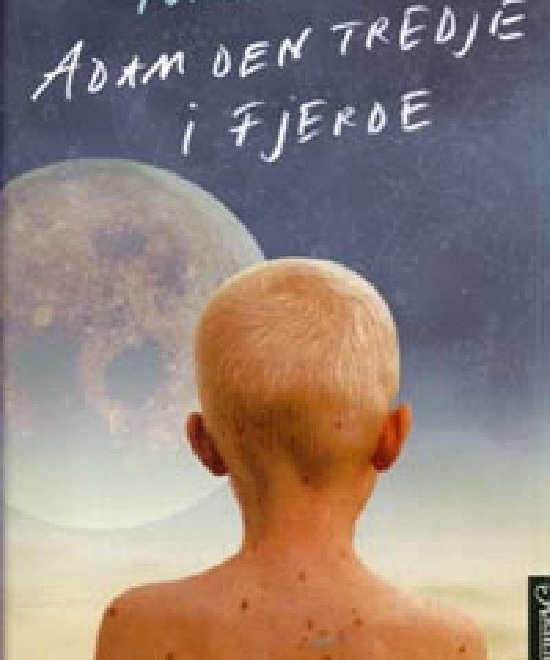 Adam den tredje i fjerde
