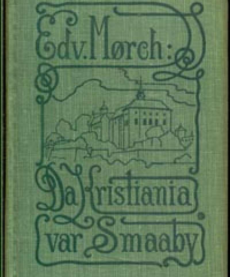 Da Kristiania var Smaaby